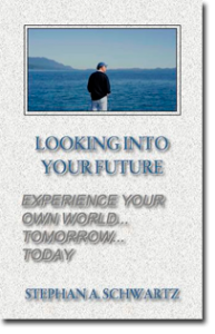 Looking Into Your Future CD - Experience Your Own World Tomorrow...Today